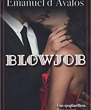 """""""Blowjob"""" di Emanuel d'Avalos"""