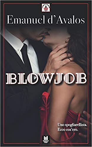 """Blowjob"" di Emanuel d'Avalos"