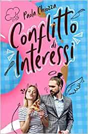 """""""Conflitto d'interessi """" di Paola Chiozza"""